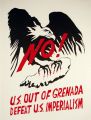 No! U.S. Out of Grenada Defeat U.S. Imperialism