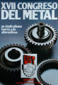 XVII CONGRESO DEL METAL. un sindicalismo fuerte y de alternativas. UGT. metal.madrid, 3-4-5...