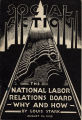 Social Action - The National Labor Relations Board - Why and How (pamphlet cover)