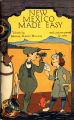 New Mexico Made Easy.  History brochure.