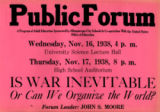 """Is War Inevitable"" Public Forum Poster"