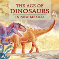 The Age of Dinosuars in New Mexico