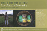 """From Corn to Commodity"" exhibit"