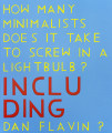 How Many Minimalists Does It Take to Screw In A Lightbulb?