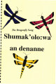 Shumak'olo:wa an Denanne (Translated)